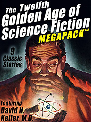 The Twelfth Golden Age of Science Fiction MEGAPACK